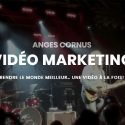 Anges Cornus Vidéo Marketing